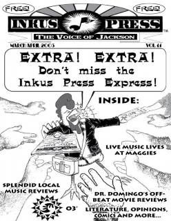 Client: Inkus Press ~ Magazine Cover ~ Illustration + Digital Colors & Text ~ 3/2003 ~ Jackson, MI